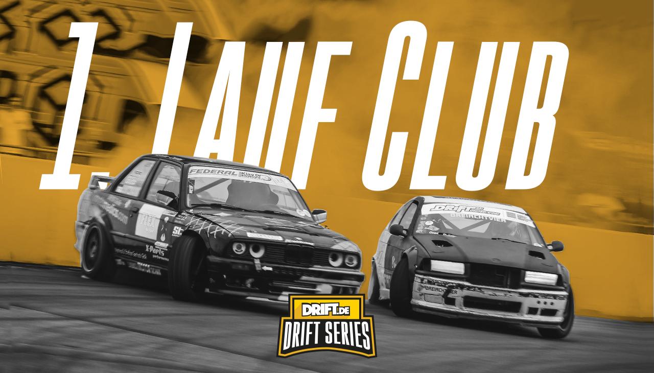 Drift Series | Saison 2019 | Ergebnisse | Club-Klasse | 1. Wertungslauf