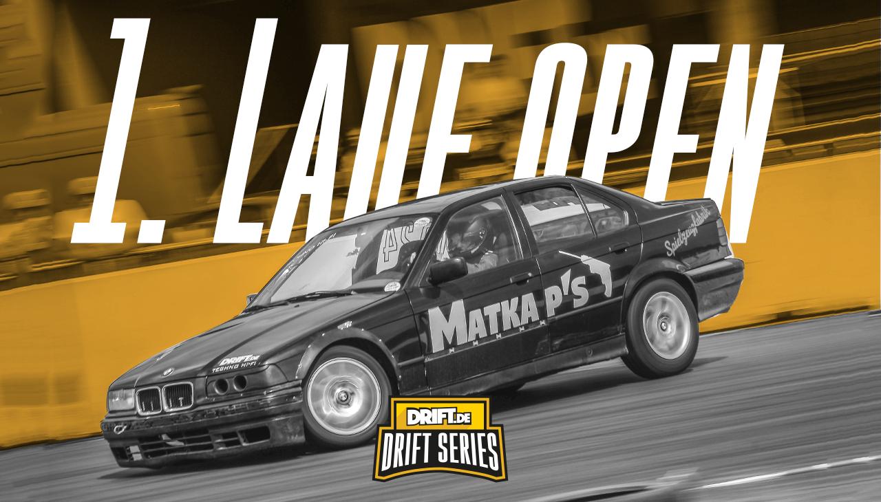 Drift Series | Saison 2019 | Ergebnisse | Open-Klasse | 1. Wertungslauf