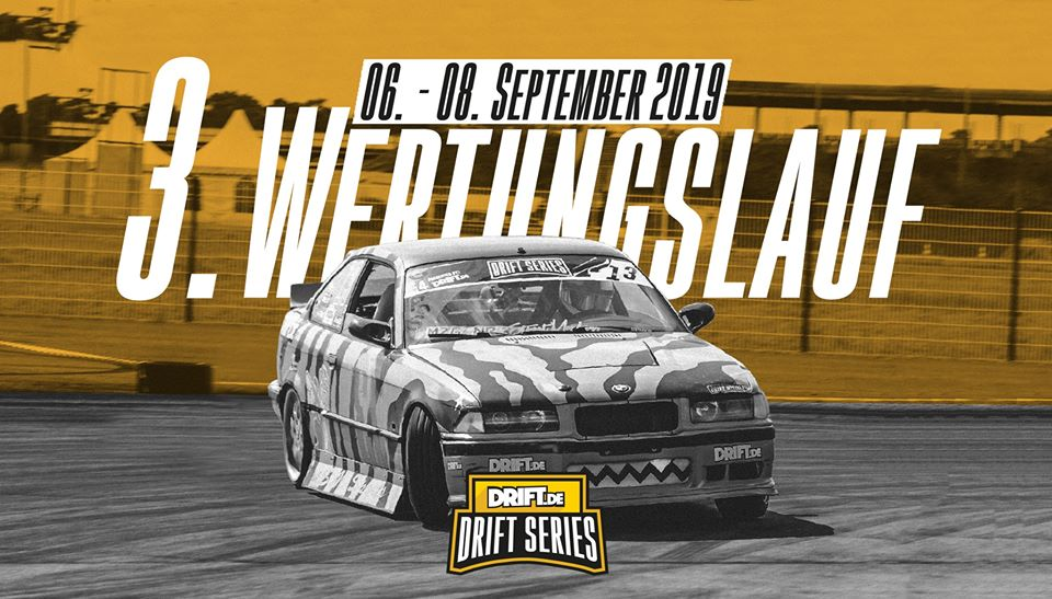 Drift Series | Saison 2019 | Termine und Zeitpläne | 3. Wertungslauf