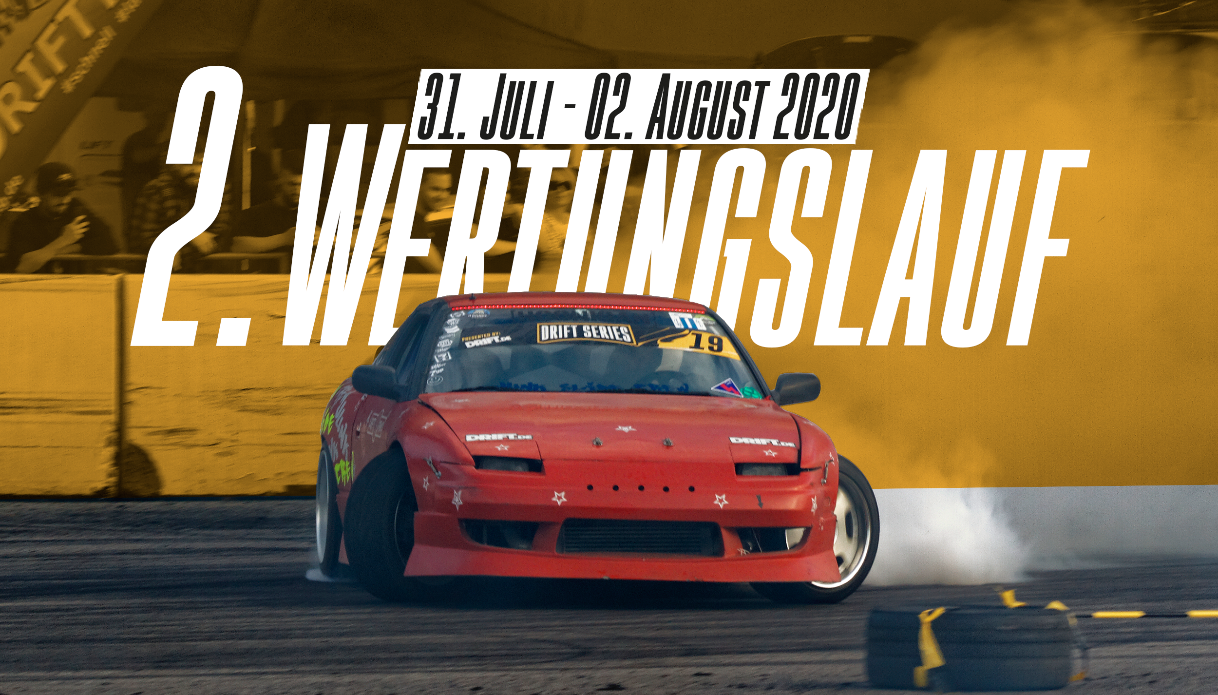 Drift Series | Saison 2020 | Termine und Zeitpläne | 2. Wertungslauf